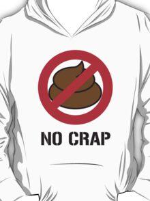 No Crap T-Shirt