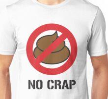 No Crap Unisex T-Shirt