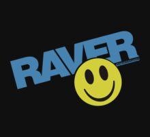 Raver by HOTDJGEAR