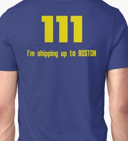 I'm Shipping Up To Boston Unisex T-Shirt