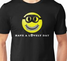 Have a Lovely Day Unisex T-Shirt