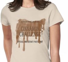 Annual Cinnamon Challenge Womens Fitted T-Shirt