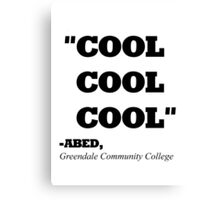 "COMMUNITY ABED ""COOL COOL COOL"" Canvas Print"