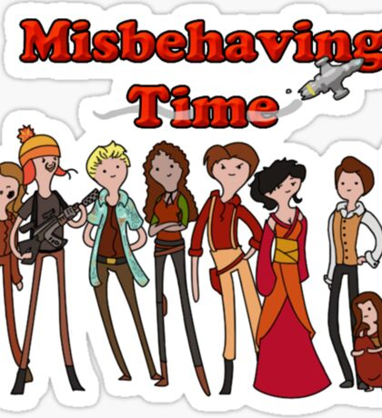 Misbehaving time Sticker