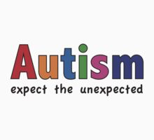 Autism Expect The Unexpected by BrightDesign