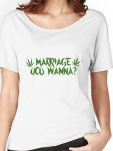 My Crazy Girlfriend - Marriage You Wanna? Tee Women's Relaxed Fit T-Shirt