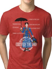 Mary Poppins is a Time Lord Tri-blend T-Shirt