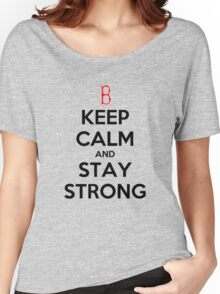 Keep Calm and Stay Strong Women's Relaxed Fit T-Shirt