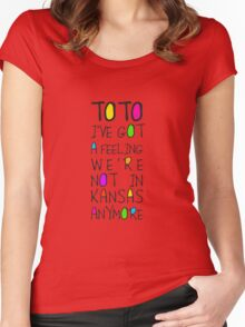Wizard Of Oz - Toto I've Got A Feeling We're Not In Kansas Anymore Women's Fitted Scoop T-Shirt