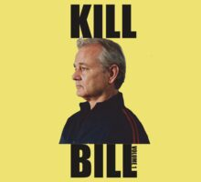 KILL BILL MURRAY by matrich