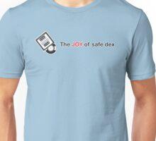 The Joy Of Safe Dex Unisex T-Shirt