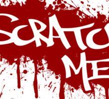 Scratch Me Sticker