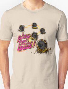 Play That Music Loud T-Shirt