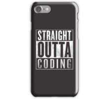 Straight Outta Coding iPhone Case/Skin