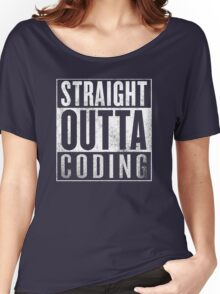 Straight Outta Coding Women's Relaxed Fit T-Shirt