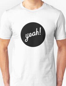 Yeah! (Black) Unisex T-Shirt
