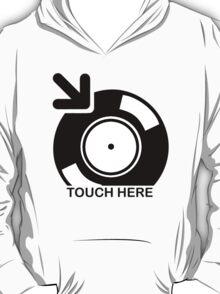 Vinyl Touch Here T-Shirt