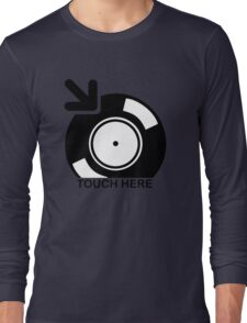 Vinyl Touch Here Long Sleeve T-Shirt