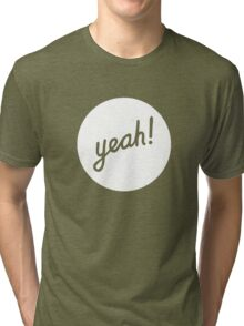 Yeah! (White) Tri-blend T-Shirt