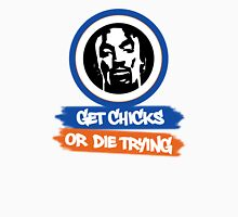 J.R. Smith │ Get Chicks or Die Trying Unisex T-Shirt