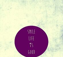 smile life is good II by artingz