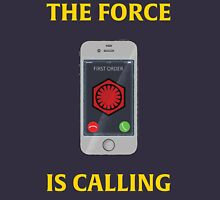THE FORCE IS CALLING (FIRST ORDER) Unisex T-Shirt