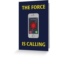 THE FORCE IS CALLING (FIRST ORDER) Greeting Card