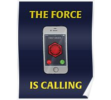 THE FORCE IS CALLING (FIRST ORDER) Poster