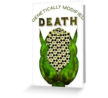 Genetically Modified Death Greeting Card