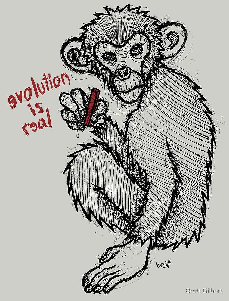 Evolution is Real by Brett Gilbert