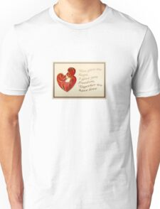 Together We Have Love Greeting  Unisex T-Shirt
