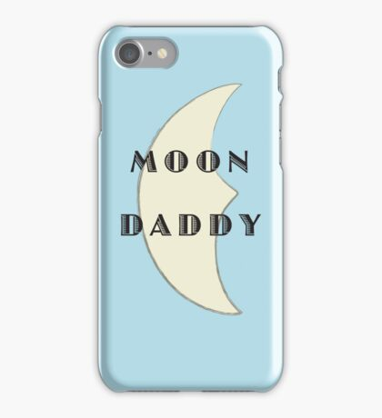 Moon Daddy iPhone Case/Skin
