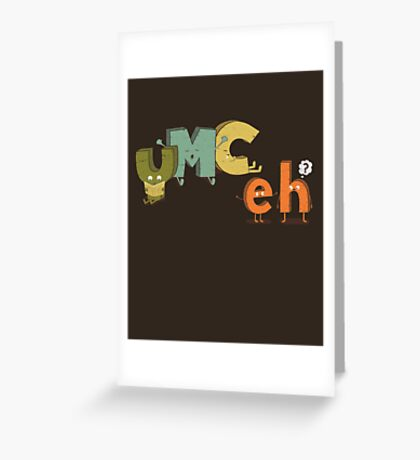 YMC eh? Greeting Card