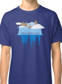 Always a City Classic T-Shirt