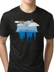 Always a City Tri-blend T-Shirt