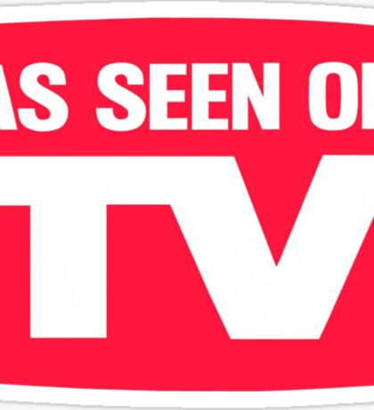 As seen on TV Sticker