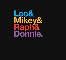 Leo&Mikey&Raph&Donnie. Unisex T-Shirt