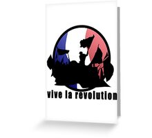 Vive la revolution Greeting Card