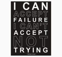 I Can Accept Failure - Michael Jordan Kids Tee