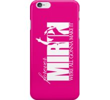 Forever Mirin (version 2 pink) iPhone Case/Skin