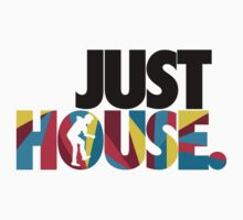 Just House by acarrera94