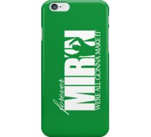 Forever Mirin (version 1 green) iPhone Case/Skin