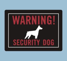 Warning! Security Dog Kids Tee