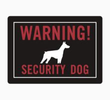 Warning! Security Dog One Piece - Short Sleeve