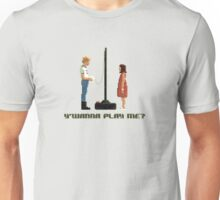 Y'Wanna Play Me? Unisex T-Shirt