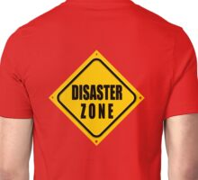 DISASTER ZONE Unisex T-Shirt