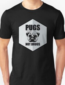 The Pugs Not Drugs Sign T-Shirt