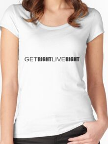 Get Right. Live Right. Women's Fitted Scoop T-Shirt