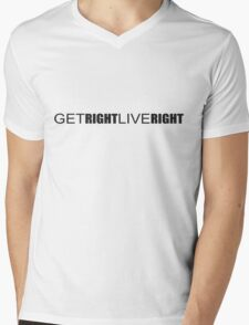 Get Right. Live Right. Mens V-Neck T-Shirt