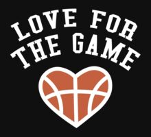 Love For The Game by Designalicious